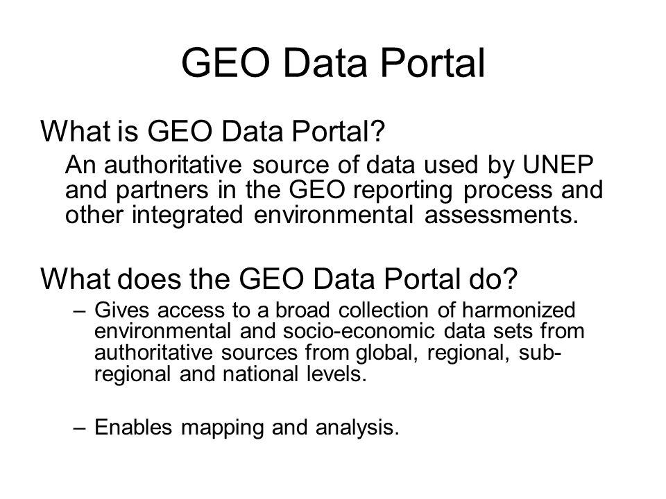 GEO Data Portal What is GEO Data Portal