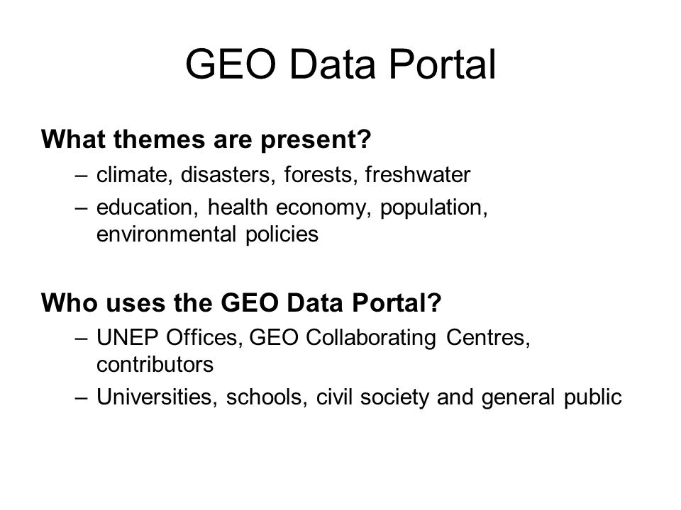 GEO Data Portal What themes are present Who uses the GEO Data Portal