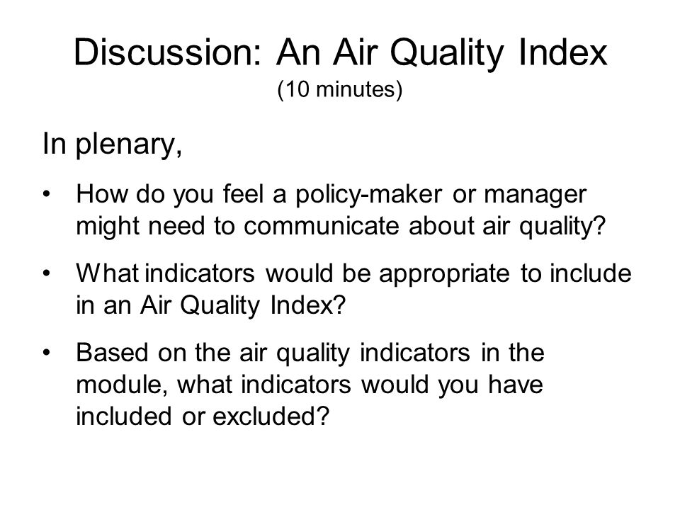 Discussion: An Air Quality Index (10 minutes)