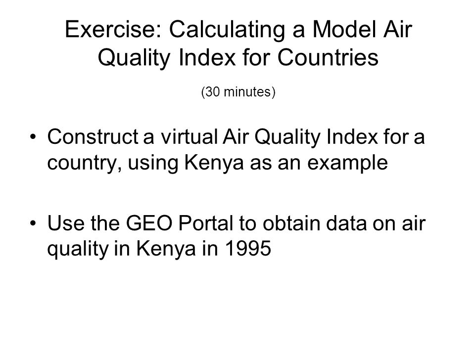 Exercise: Calculating a Model Air Quality Index for Countries (30 minutes)
