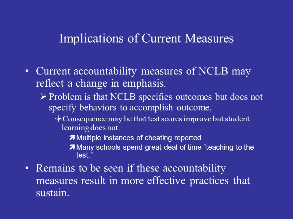 Implications of Current Measures