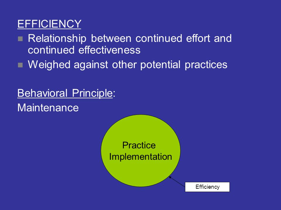 Relationship between continued effort and continued effectiveness