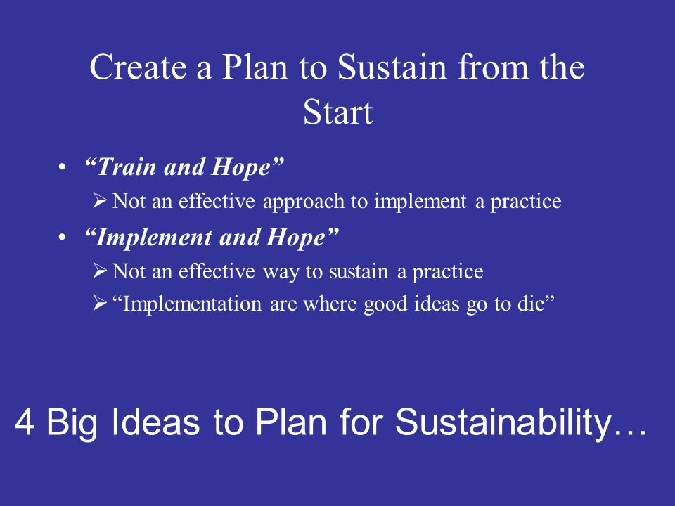Create a Plan to Sustain from the Start