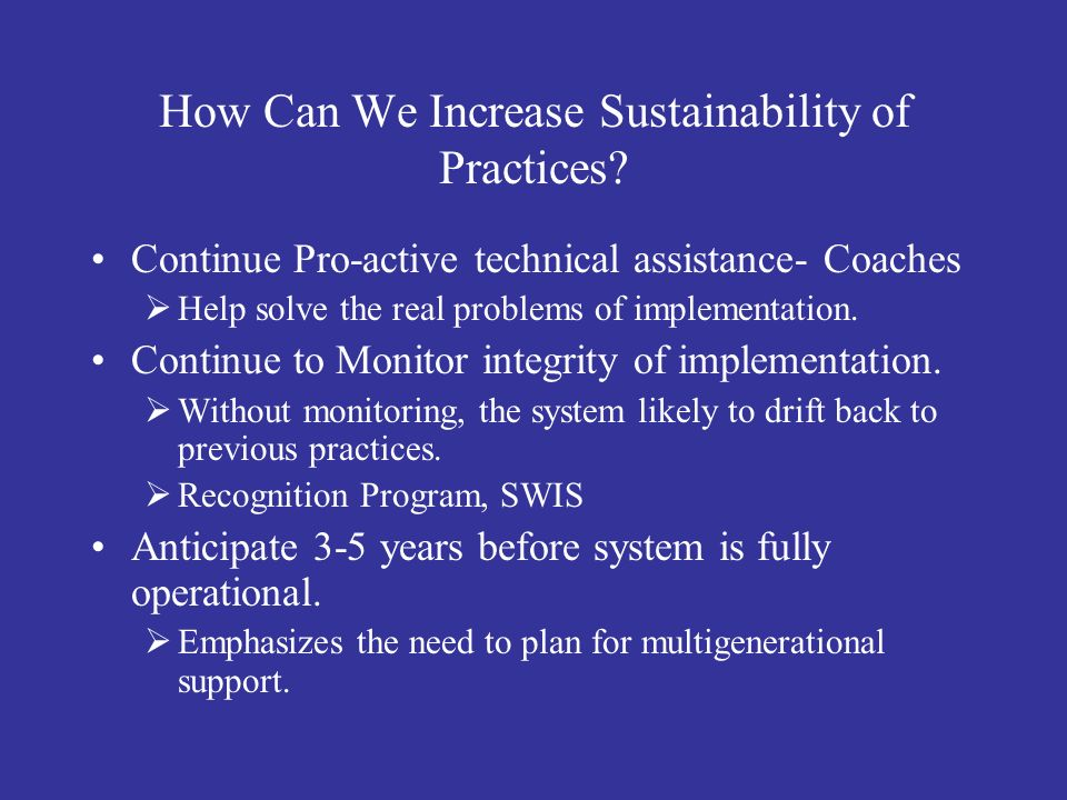 How Can We Increase Sustainability of Practices