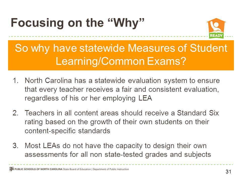 So why have statewide Measures of Student Learning/Common Exams