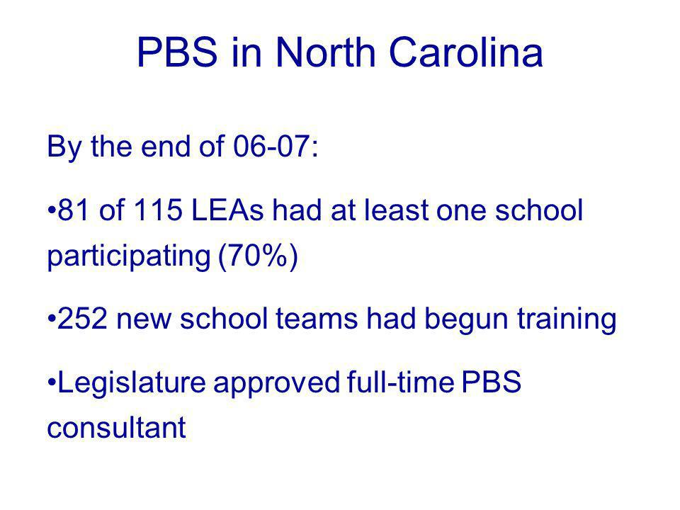 PBS in North Carolina By the end of 06-07: