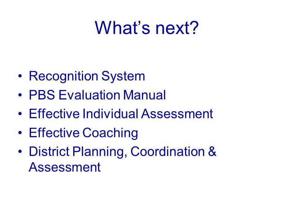 What's next Recognition System PBS Evaluation Manual