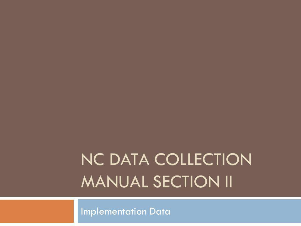 NC Data Collection Manual Section II