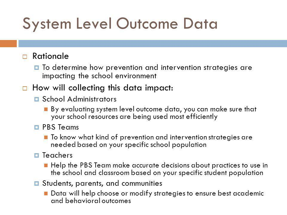 System Level Outcome Data