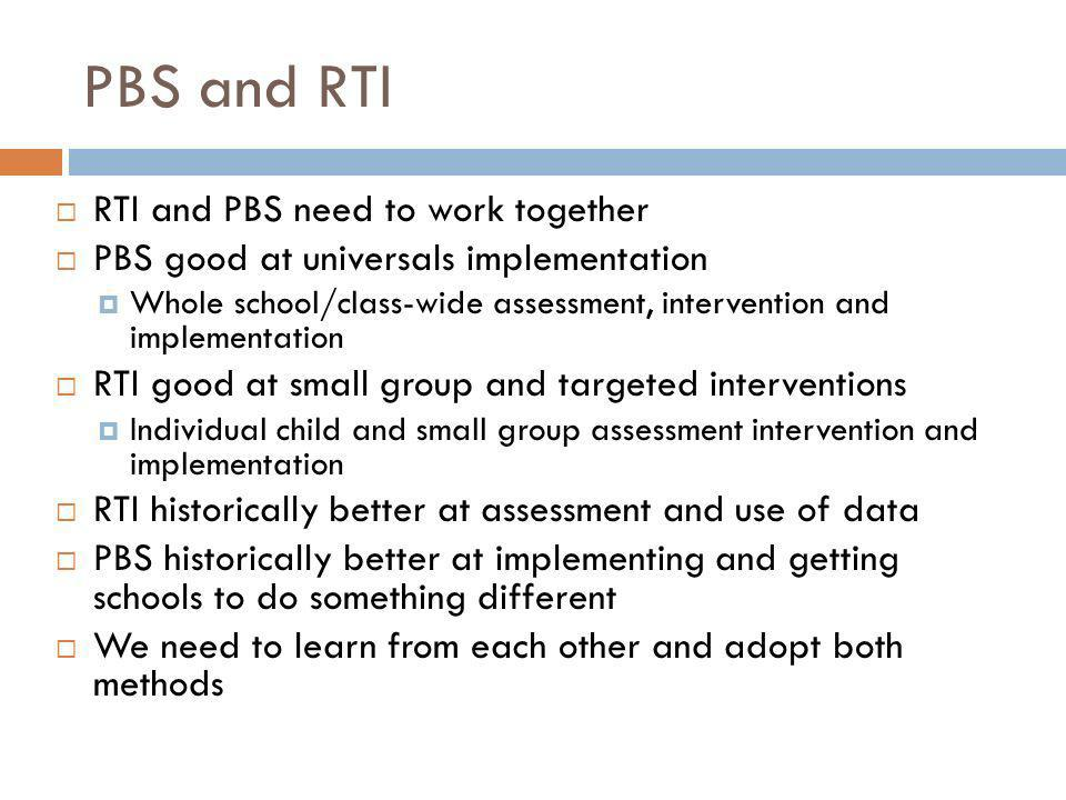 PBS and RTI RTI and PBS need to work together