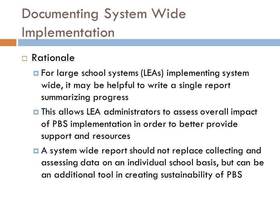 Documenting System Wide Implementation