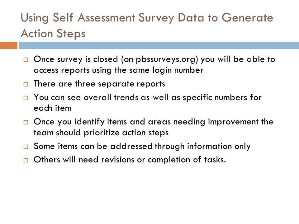 Using Self Assessment Survey Data to Generate Action Steps