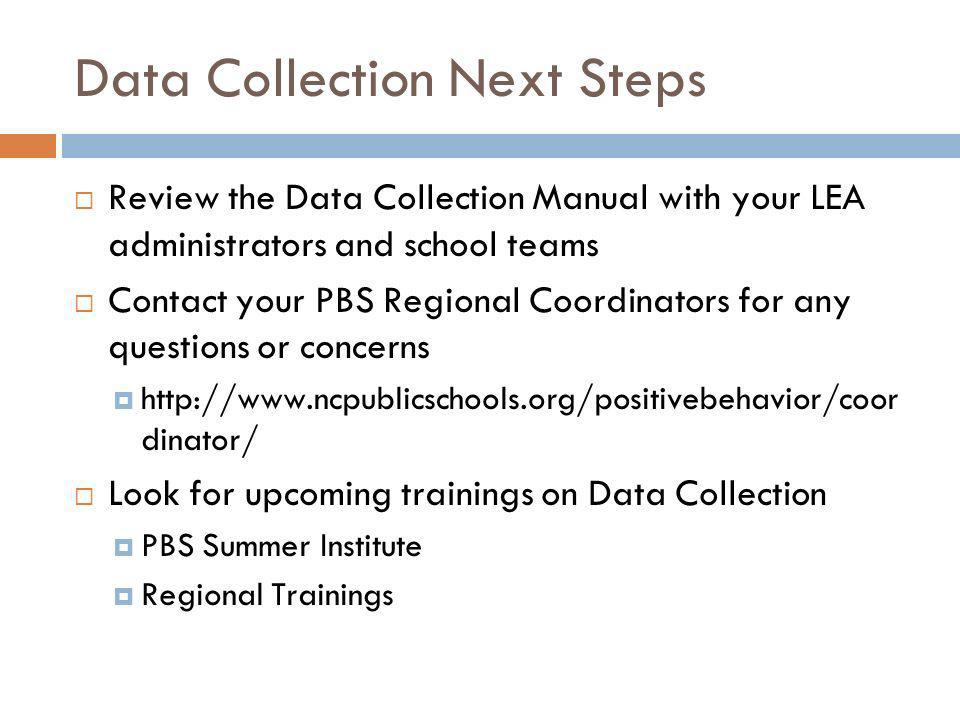 Data Collection Next Steps