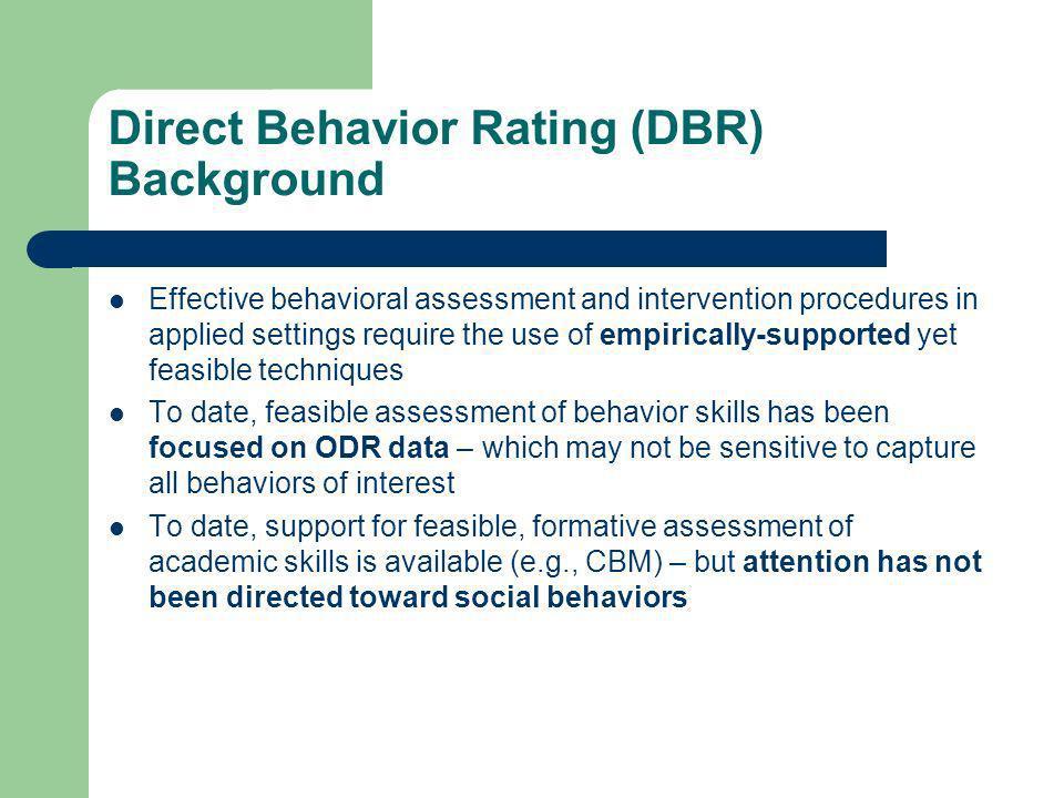 Direct Behavior Rating (DBR) Background