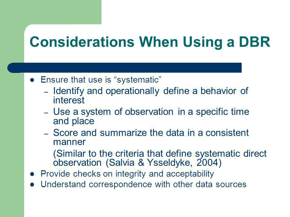Considerations When Using a DBR