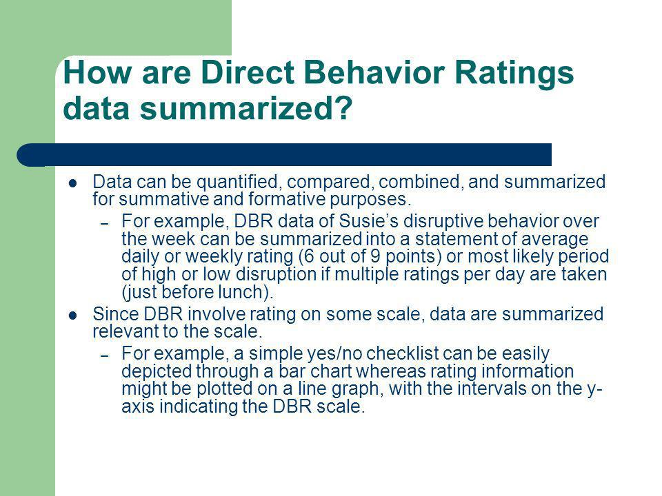 How are Direct Behavior Ratings data summarized