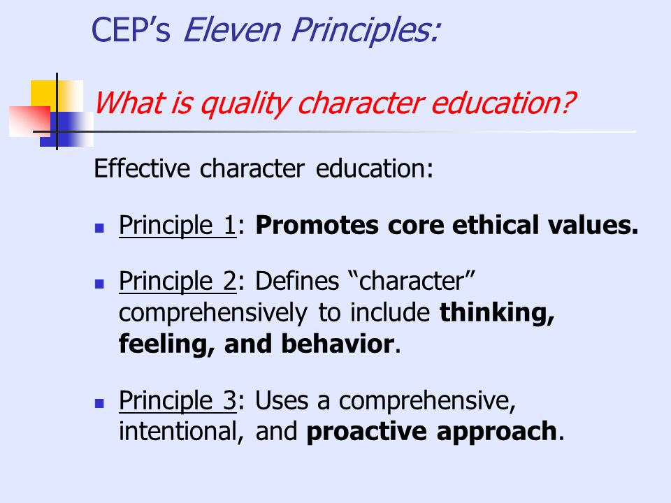 CEP's Eleven Principles: What is quality character education