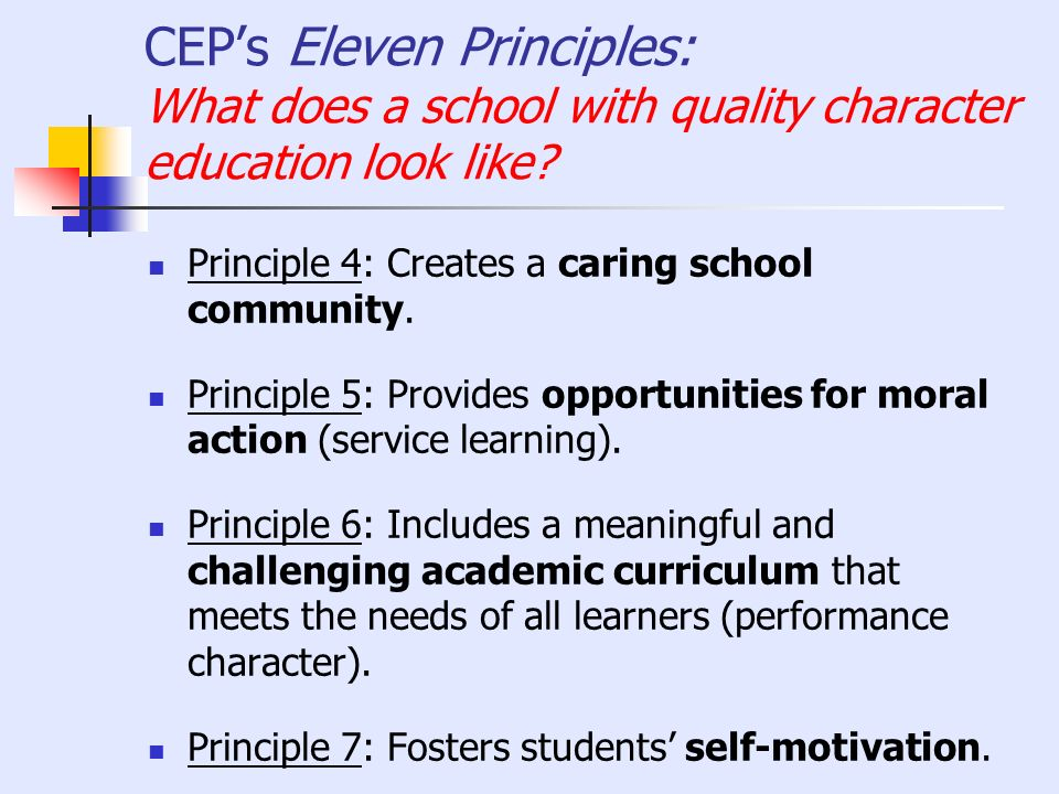CEP's Eleven Principles: What does a school with quality character education look like