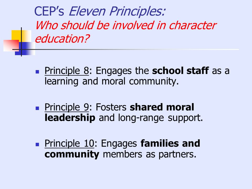 CEP's Eleven Principles: Who should be involved in character education