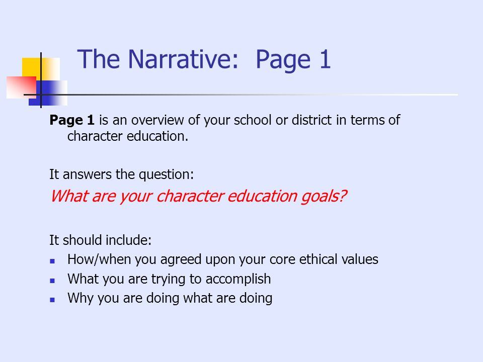 The Narrative: Page 1 What are your character education goals