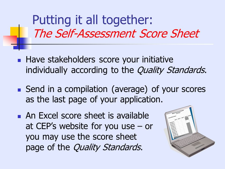 Putting it all together: The Self-Assessment Score Sheet