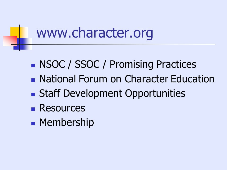 www.character.org NSOC / SSOC / Promising Practices