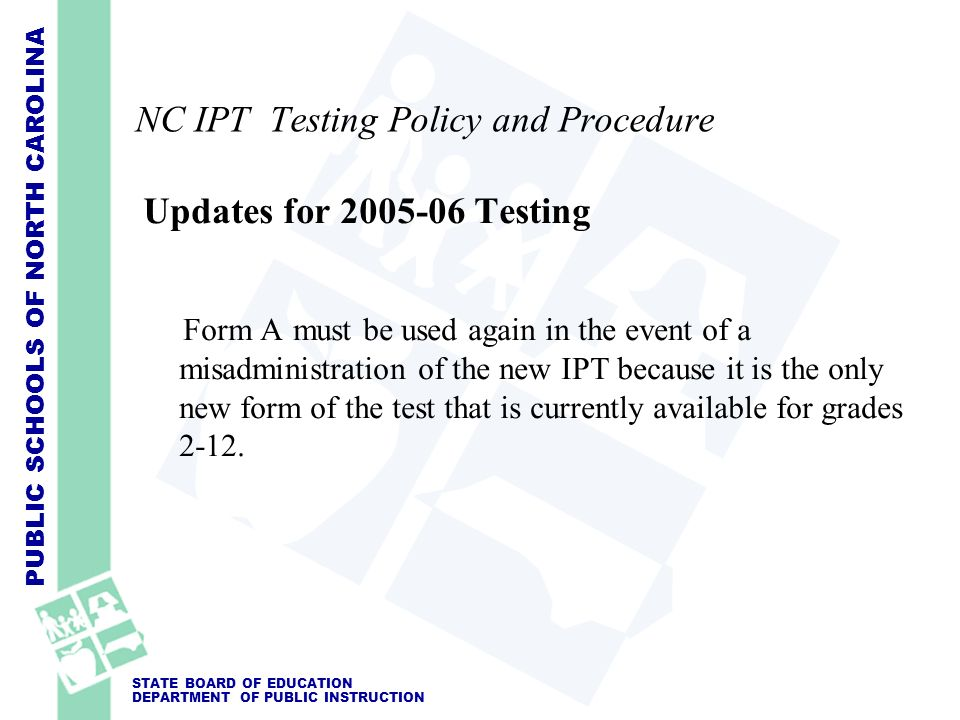 NC IPT Testing Policy and Procedure