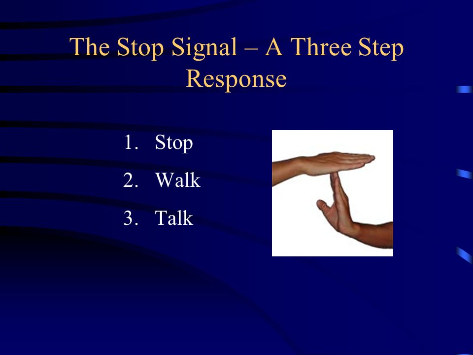 The Stop Signal – A Three Step Response