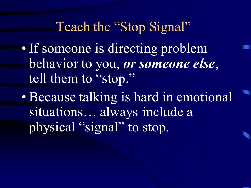 Teach the Stop Signal