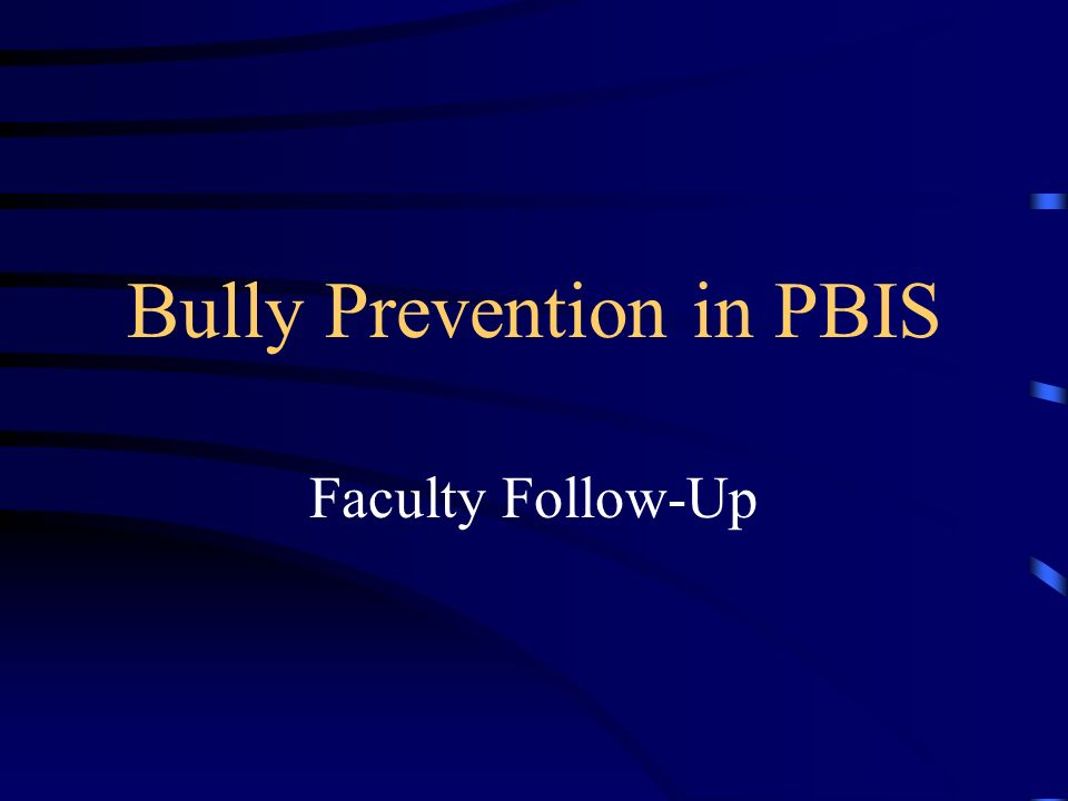 Bully Prevention in PBIS