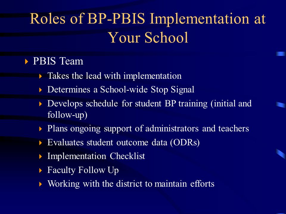 Roles of BP-PBIS Implementation at Your School