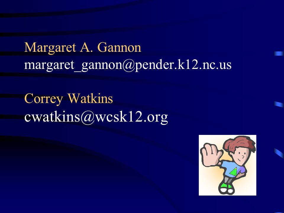 Margaret A. Gannon margaret_gannon@pender. k12. nc
