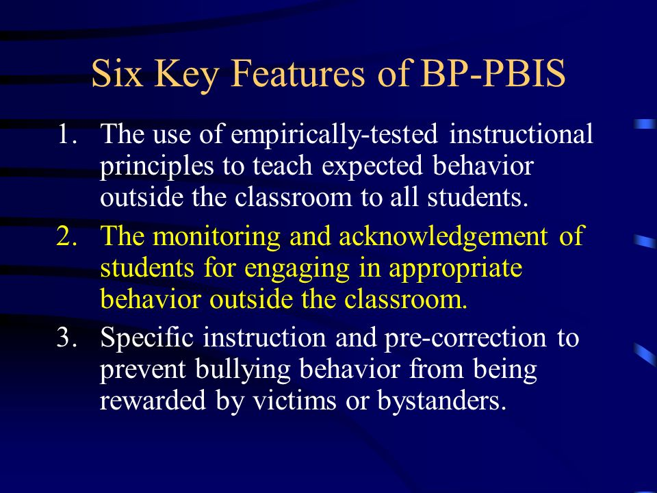 Six Key Features of BP-PBIS