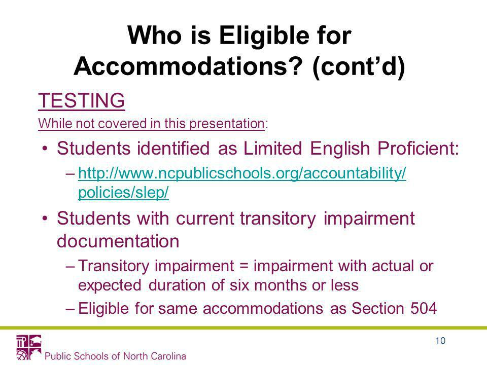Who is Eligible for Accommodations (cont'd)