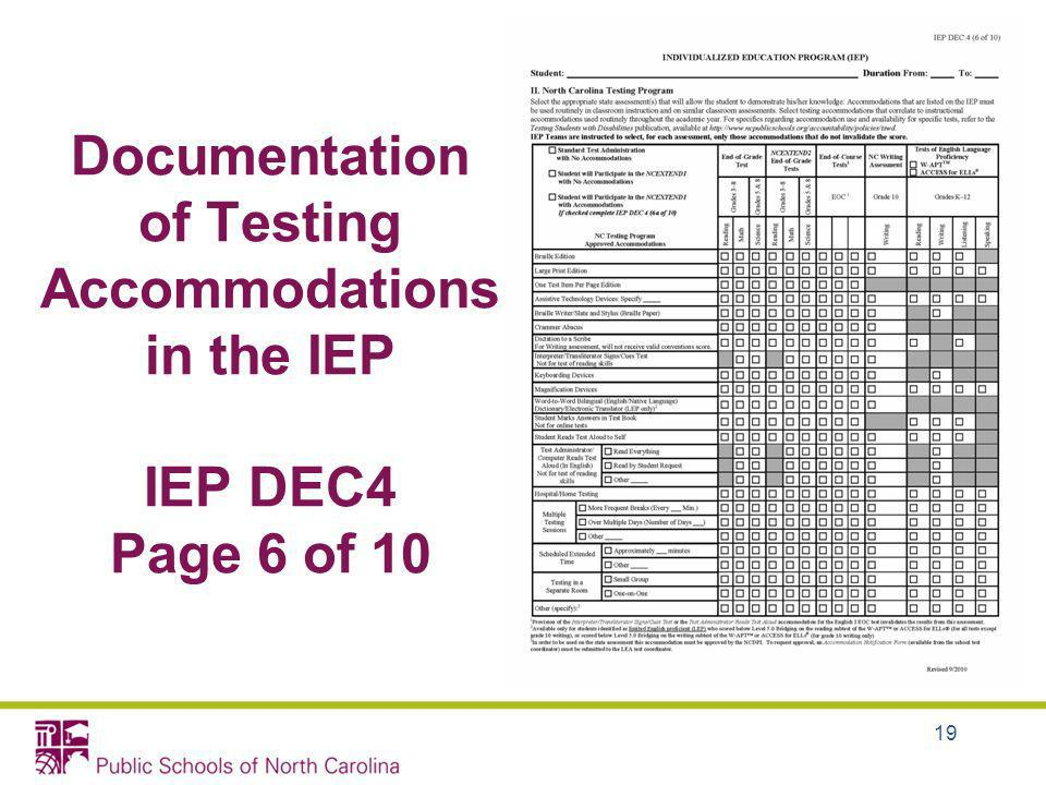 Documentation of Testing Accommodations in the IEP IEP DEC4 Page 6 of 10