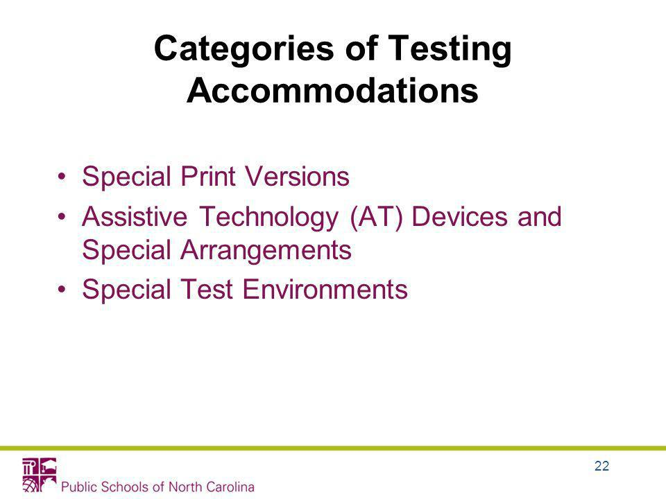 Categories of Testing Accommodations