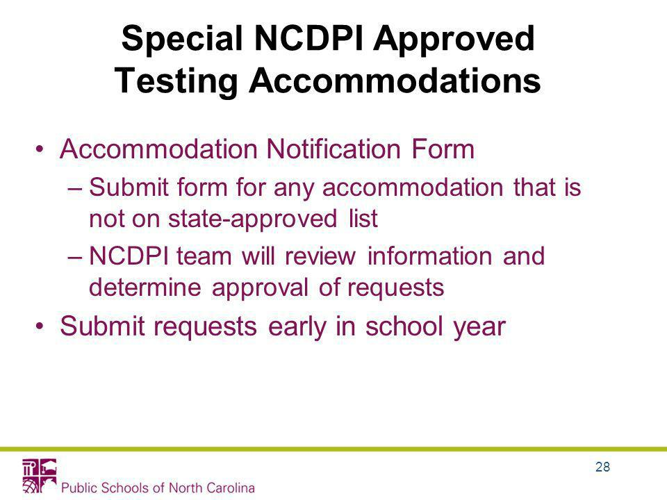 Special NCDPI Approved Testing Accommodations