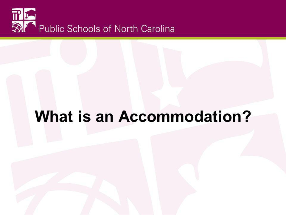 What is an Accommodation