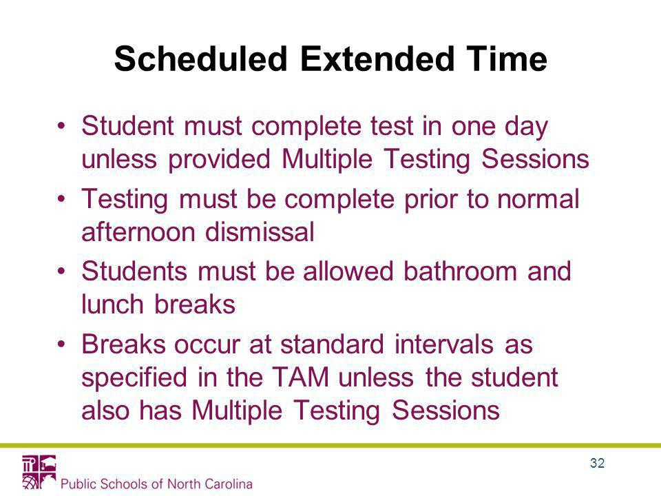 Scheduled Extended Time