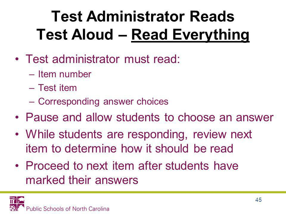 Test Administrator Reads Test Aloud – Read Everything
