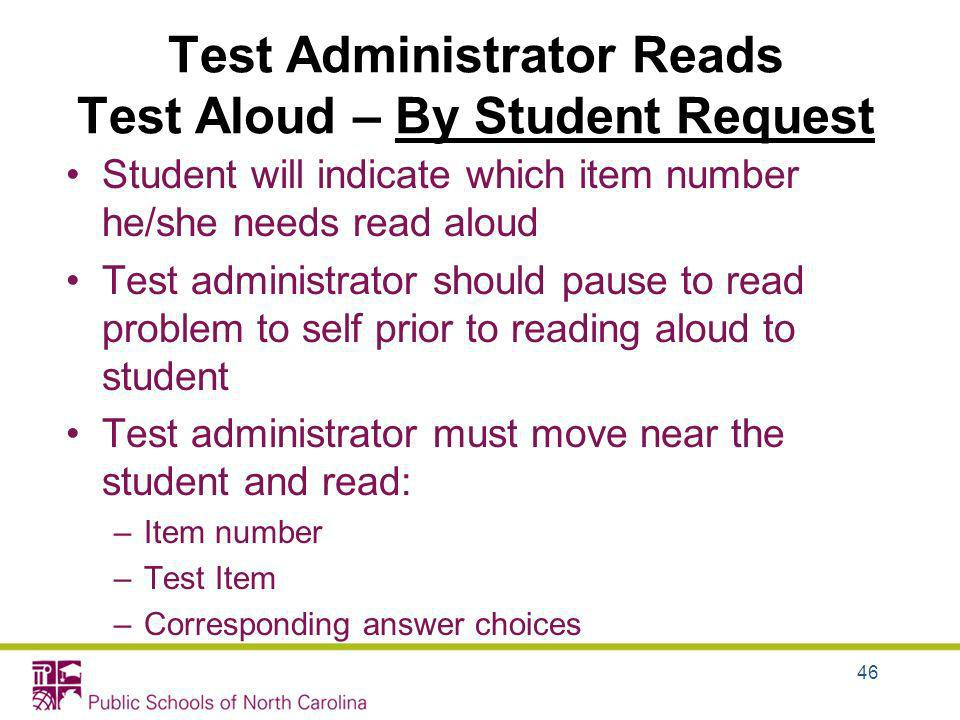 Test Administrator Reads Test Aloud – By Student Request