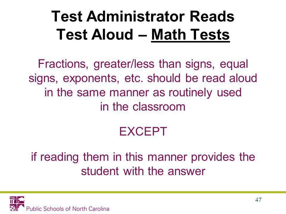 Test Administrator Reads Test Aloud – Math Tests