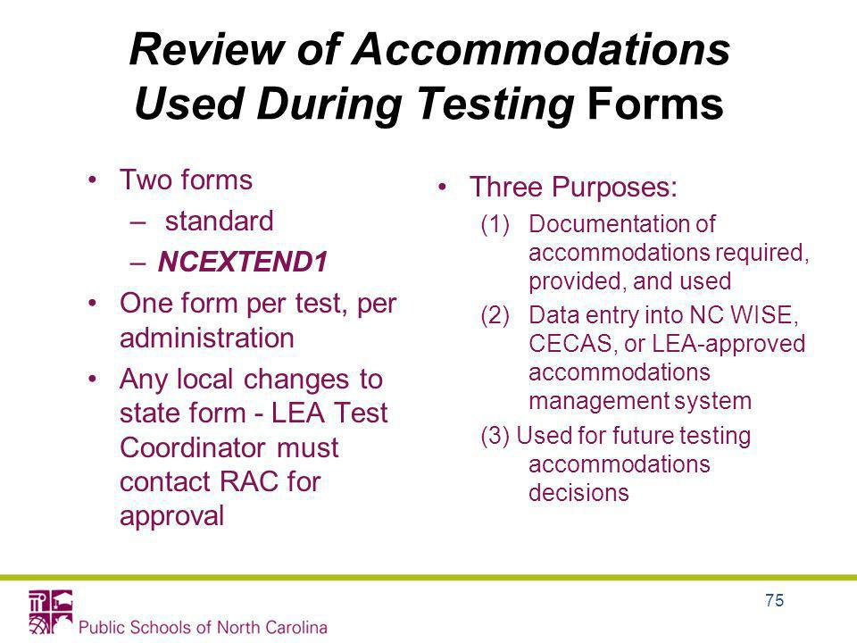 Review of Accommodations Used During Testing Forms