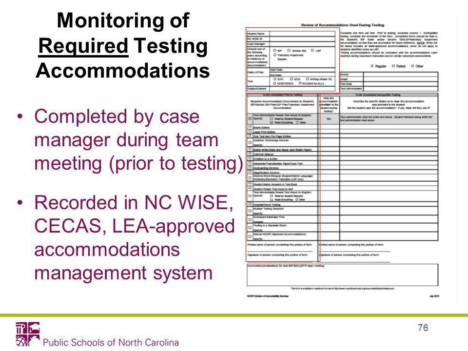 Monitoring of Required Testing Accommodations