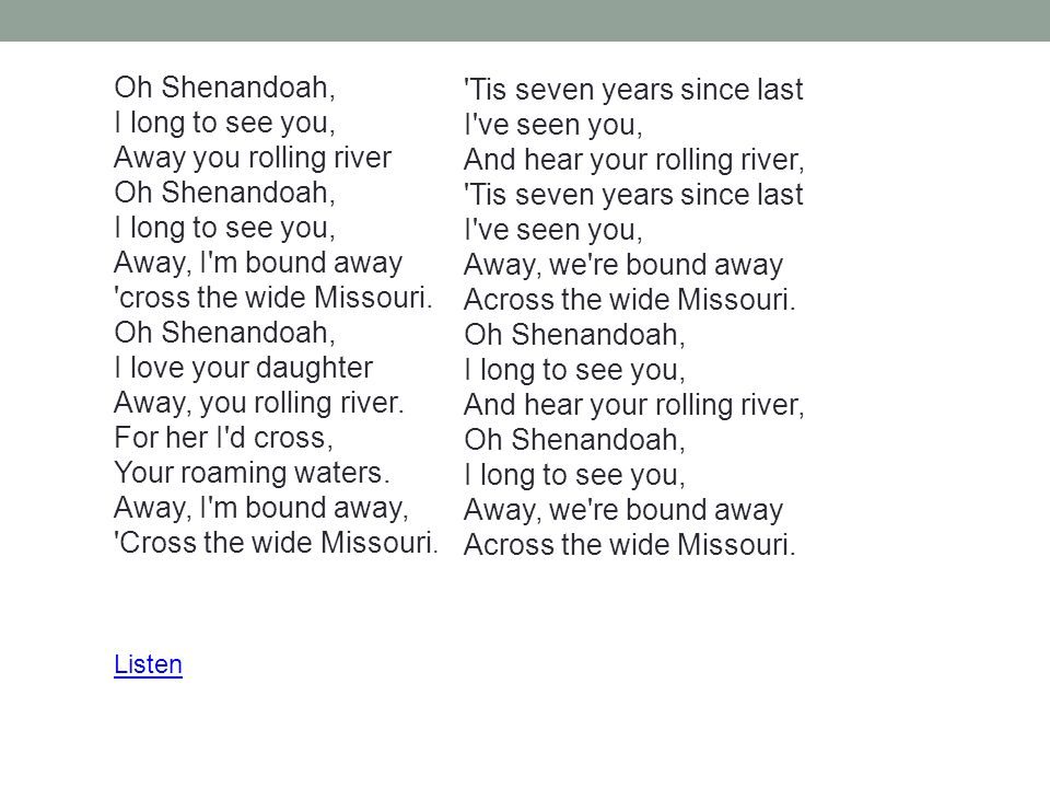 Lyric shenandoah lyrics : American Riversongs By: Pierre La Plante - ppt video online download