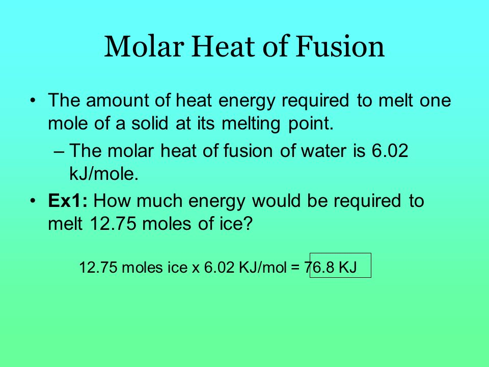 heat of fusion for ice Has two forms: latent heat of fusion and latent heat of vaporization when latent heat is added to or subtracted  into ice at 32°f, this heat is also latent.