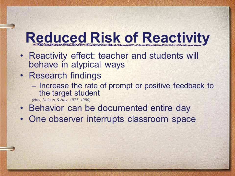 Reduced Risk of Reactivity