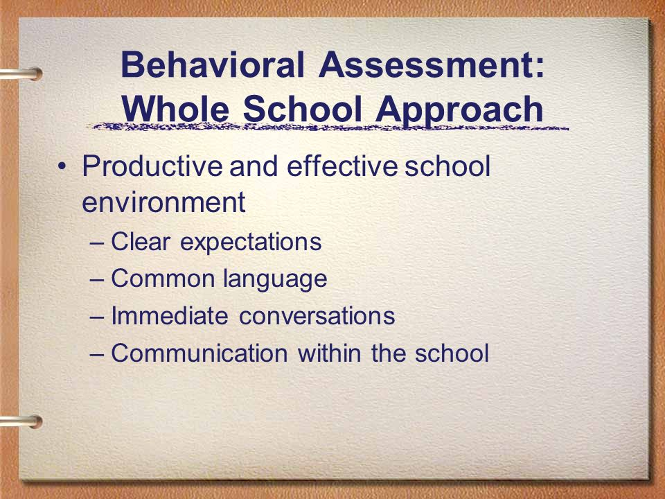 Behavioral Assessment: Whole School Approach