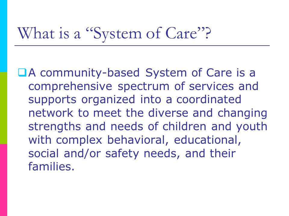 What is a System of Care