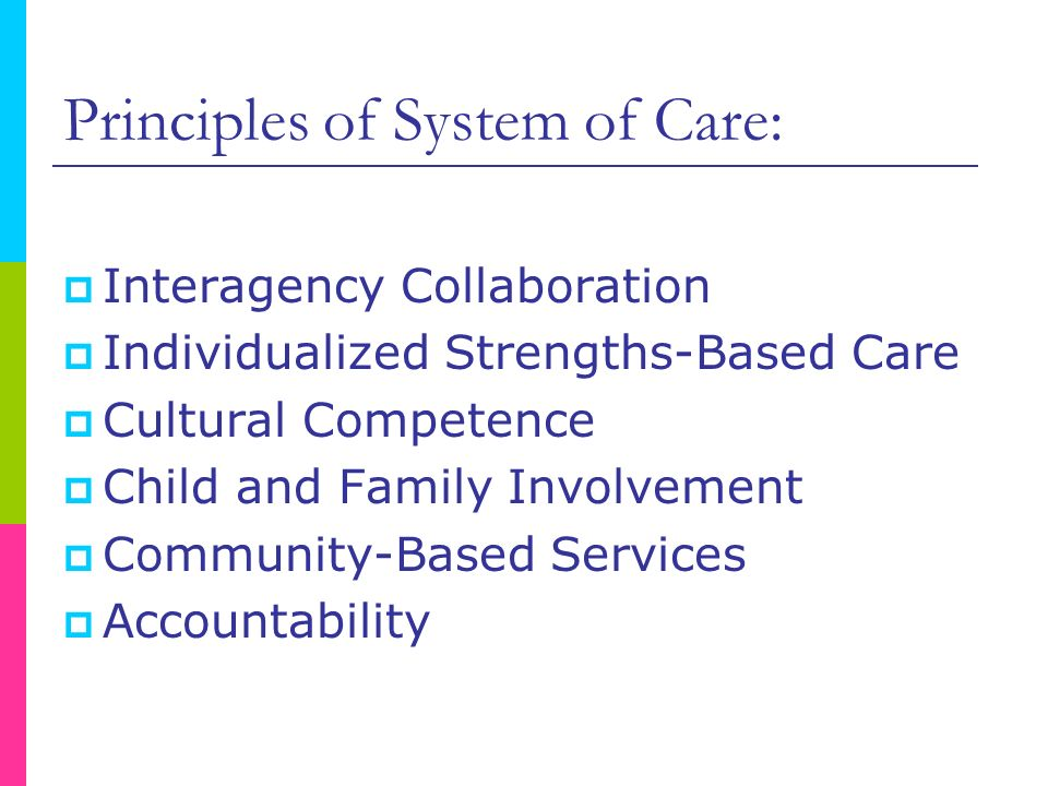 Principles of System of Care: